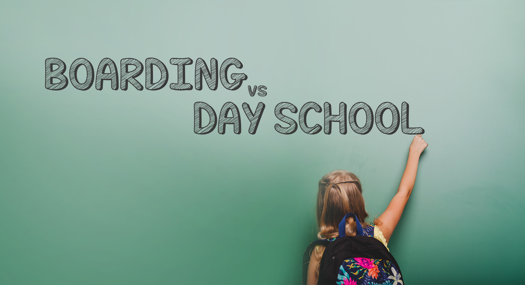 Which is better: Boarding School or Day School?