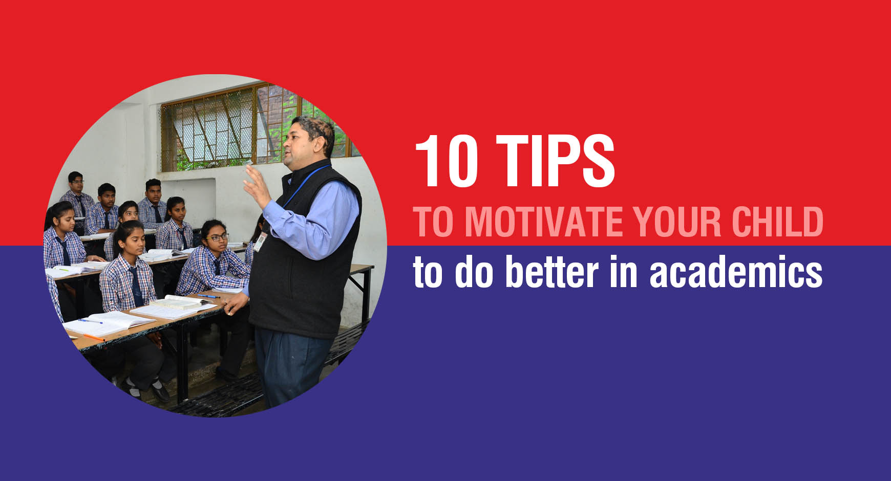 10 tips to motivate your child to do better in academics