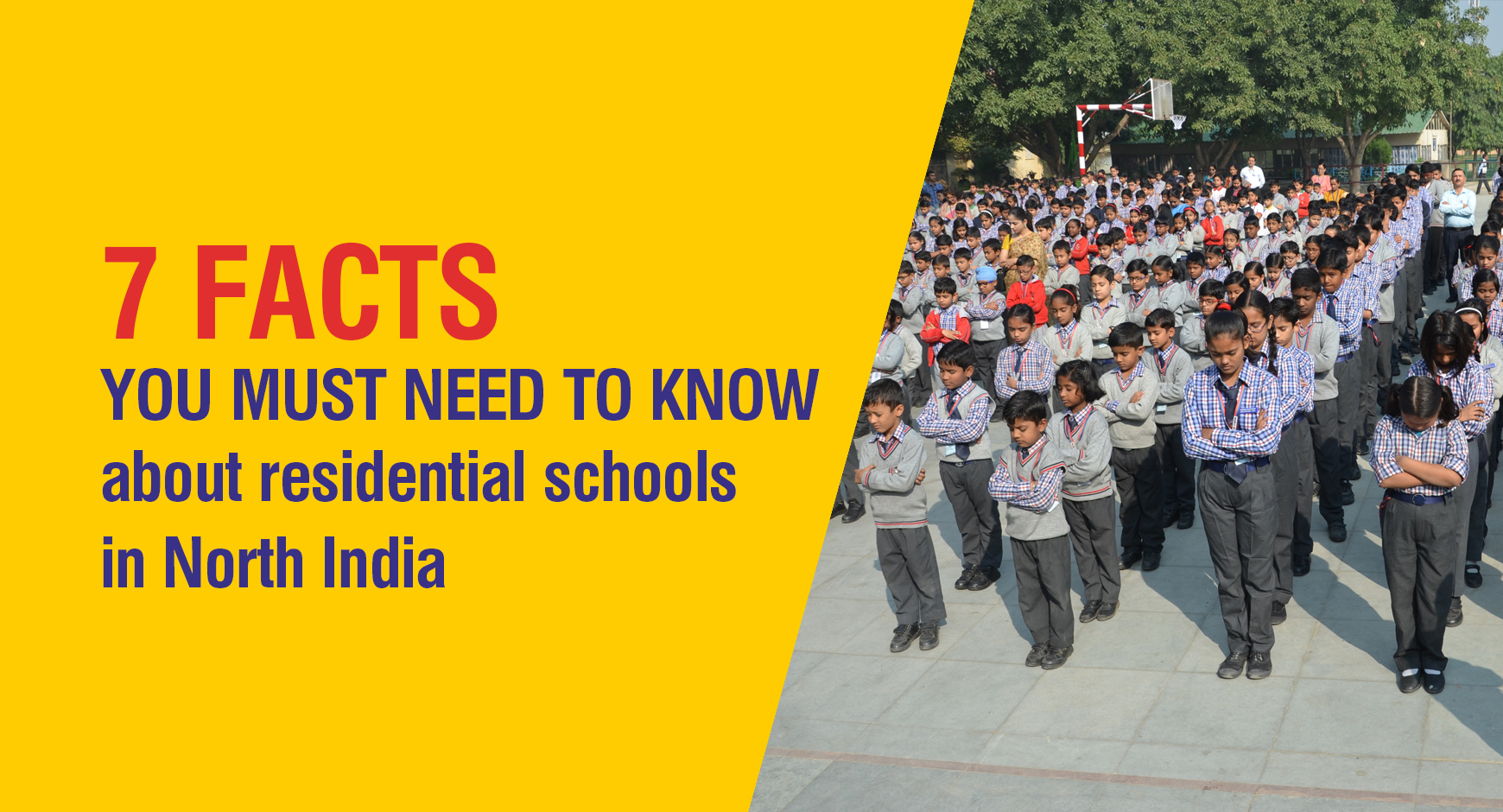 7 facts you must need to know about residential schools in North India
