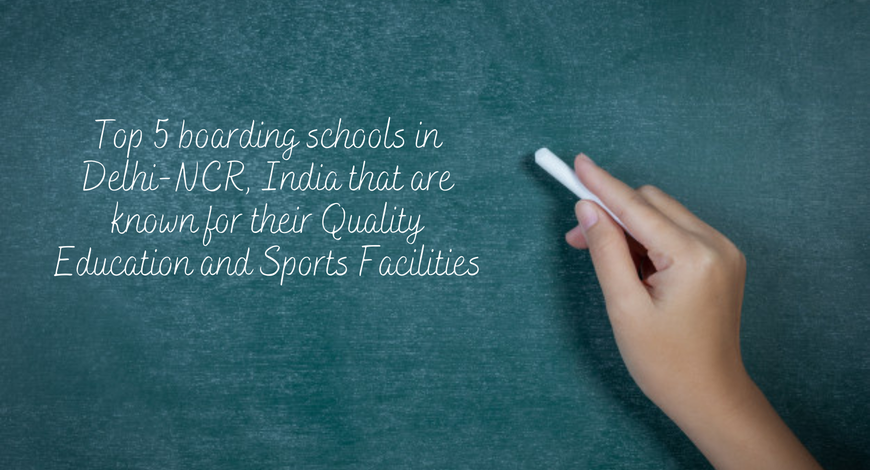 Top 5 boarding schools in Delhi-NCR, India that are known for their Quality Education and Sports Facilities